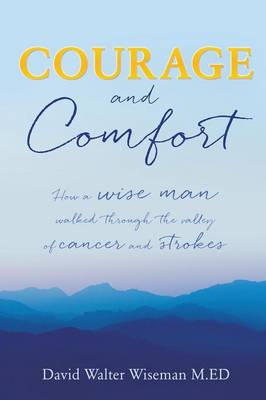 Courage and Comfort (Paperback)