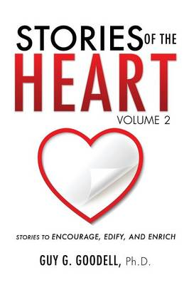 Stories of the Heart, Volume 2 (Paperback)