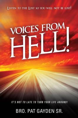 Voices from Hell! (Paperback)