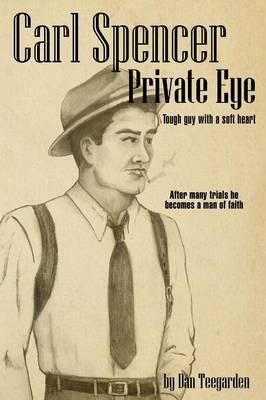 Carl Spencer Private Eye (Paperback)