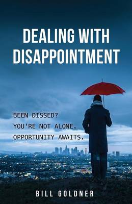 Dealing with Disappointment (Paperback)
