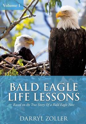 Bald Eagle Life Lessons (Paperback)