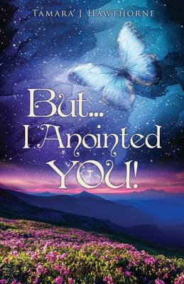 But... I Anointed You! (Paperback)