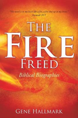 The Fire Freed (Paperback)