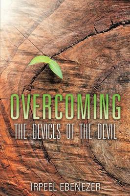 Overcoming the Devices of the Devil (Paperback)