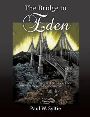 The Bridge to Eden (Paperback)