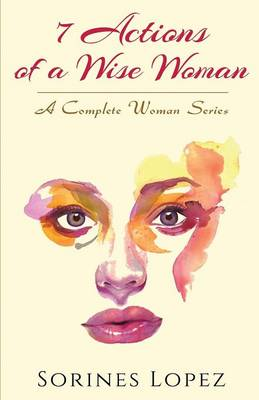 7 Actions of a Wise Woman (Paperback)