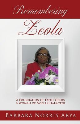 Remembering Zeola (Paperback)