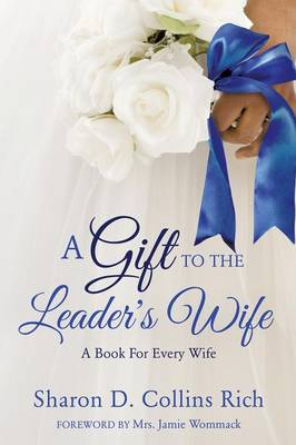 A Gift to the Leader's Wife (Paperback)