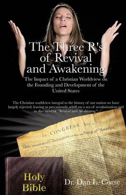 The Three R's of Revival and Awakening (Paperback)