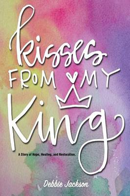 Kisses from My King (Paperback)