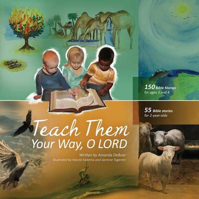 Teach Them Your Way, O Lord (Paperback)