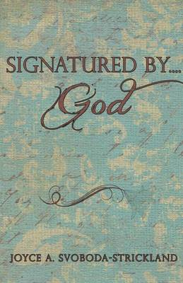 Signatured By....God (Paperback)