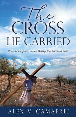 The Cross He Carried (Paperback)