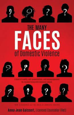 The Many Faces of Domestic Violence (Paperback)