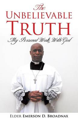 The Unbelievable Truth (Paperback)