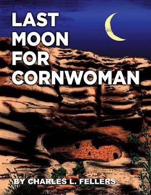 Last Moon for Cornwoman (Paperback)