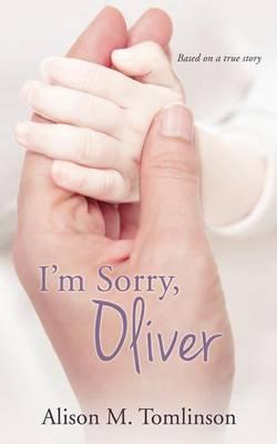 I'm Sorry, Oliver (Paperback)