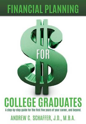 Financial Planning for College Graduates (Paperback)