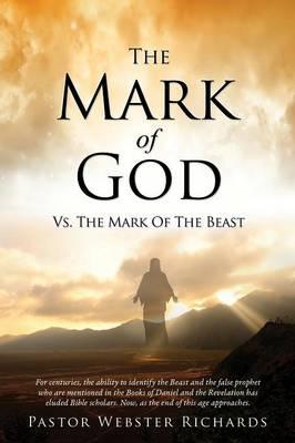 The Mark of God vs. the Mark of the Beast (Paperback)