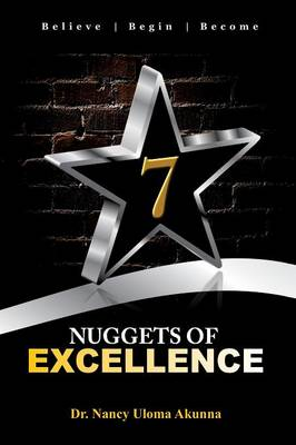 7 Nuggets of Excellence (Paperback)