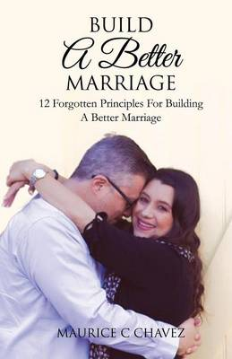 Build a Better Marriage (Paperback)