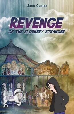 Revenge of the Slobbery Stranger (Paperback)