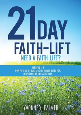 21 Day Faith-Lift (Paperback)