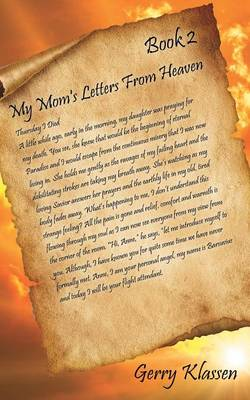 My Mom s Letters from Heaven Book 2 by Gerry Klassen