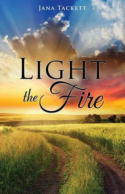Light the Fire (Paperback)