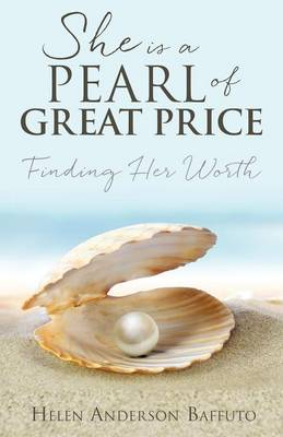 She Is a Pearl of Great Price (Paperback)