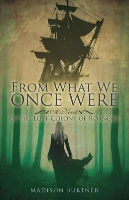From What We Once Were (Paperback)