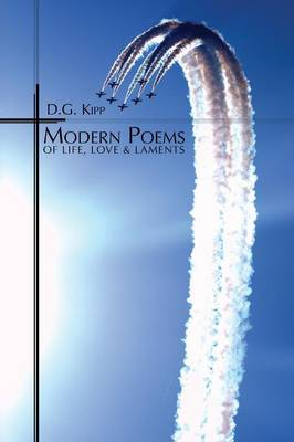 Modern Poems of Life, Love & Laments (Paperback)