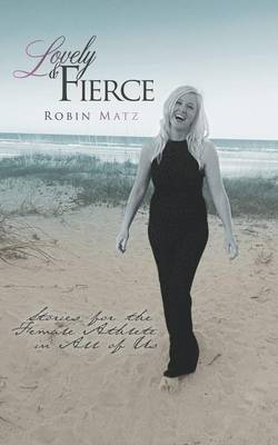 Lovely & Fierce (Paperback)