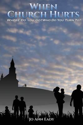When Church Hurts (Paperback)
