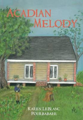 Acadian Melody (Paperback)