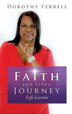 Faith for Life's Journey (Hardback)