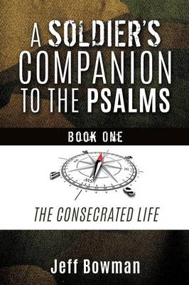 A Soldier's Companion to the Psalms, Book One (Paperback)