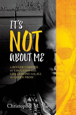 It's Not about Me (Paperback)