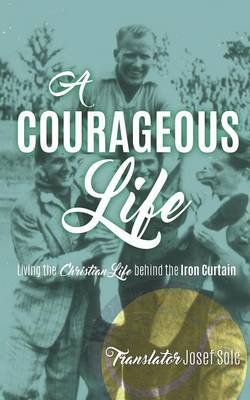 A Courageous Life (Paperback)