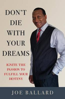 Don't Die with Your Dreams (Paperback)