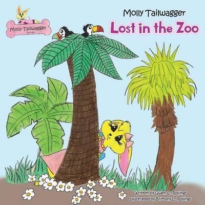 Molly Tailwagger: Lost in the Zoo (Paperback)