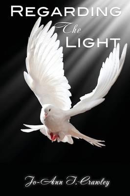 Regarding the Light (Paperback)