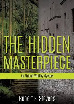 The Hidden Masterpiece (Paperback)