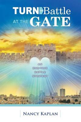 Turn the Battle at the Gate (Paperback)