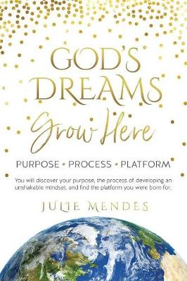 God's Dreams Grow Here (Paperback)