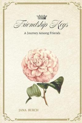 Friendship Keys (Paperback)