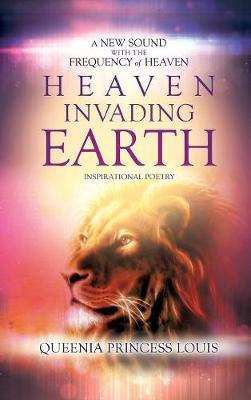 Heaven Invading Earth (Hardback)