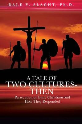 A Tale of Two Cultures-Then a Tale of Two Cultures-Now (Paperback)