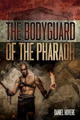 The Bodyguard of the Pharaoh (Paperback)